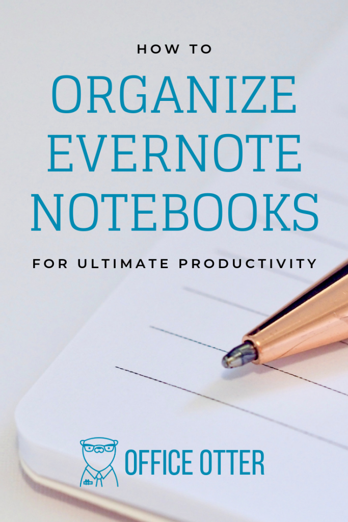 how to organize evernote notebooks